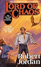 Lord of Chaos (The Wheel of Time, Book 6) by…