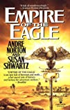 Norton, Andre: Empire of the Eagle