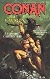 Carpenter, Leonard: Conan the Savage