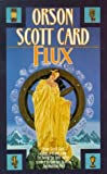 Card, Orson Scott: Flux