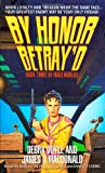 Doyle, Debra: By Honor Betray'D