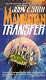 Stith, John E.: Manhattan Transfer
