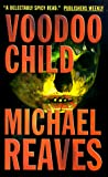 Reaves, Michael: Voodoo Child
