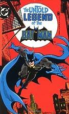 The Untold Legend of the Batman by Len Wein