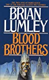 Lumley, Brian: Blood Brothers