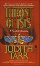 Throne of Isis by Judith Tarr