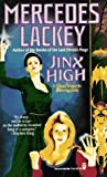 Lackey, Mercedes: Jinx High: A Diana Tregarde Investigation