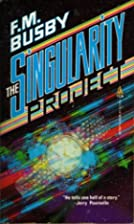 The Singularity Project by F. M. Busby