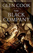 The Black Company (Chronicles of The Black…