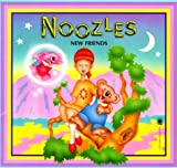 Humphrey, L. Spencer: Noozles: New Friends