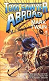Twain, Mark: Tom Sawyer Abroad