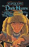 Pini, Richard: Dark Hours: The Blood of Ten Chiefs, Vol. 5 (Elfquest: Blood of Ten Chiefs)