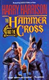 Harrison, Harry: The Hammer and the Cross