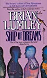 Lumley, Brian: Ship of Dreams