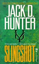 Slingshot by Jack D. Hunter