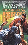 Foster, Alan Dean: Design for Great-Day