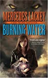 Lackey, Mercedes: Burning Water