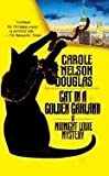 Douglas, Carole Nelson: Cat in a Golden Garland