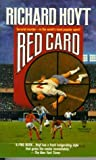 Hoyt, Richard: Red Card