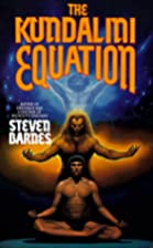 The Kundalini Equation by Steven Barnes