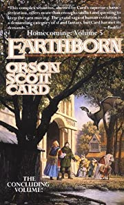 Earthborn: Homecoming Volume 5 by Orson…
