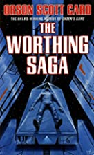 The Worthing Saga by Orson Scott Card