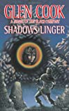 Cook, Glen: Shadows Linger