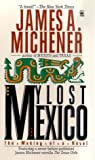 Michener, James A.: My Lost Mexico