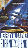 Carver, Jeffrey A.: Eternity&#39;s End