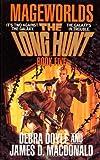 Debra Doyle: The Long Hunt (Mageworlds #5)