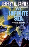 Carver, Jeffrey A.: The Infinite Sea (Chaos Chronicles)
