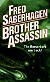 Saberhagen, Fred: Brother Assassin