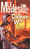 Modesitt, L. E., Jr.: The Parafaith War