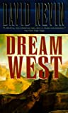 Nevin, David: Dream West