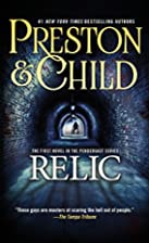Relic (Pendergast, Book 1) by Douglas…