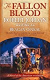 Robert Jordan: The Fallon Blood, Book 1