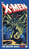 Marvel Comics Staff: X-Men: The Brood Saga, Part 1