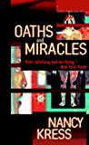 Kress, Nancy: Oaths and Miracles