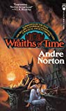 Andre Norton: Wraiths of Time (Tor Fantasy)