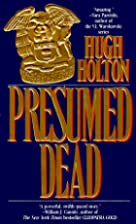 Presumed Dead by Hugh Holton
