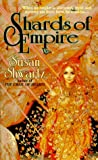Shwartz, Susan: Shards of Empire