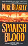 Blakely, Mike: Spanish Blood