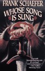 Schaefer, Frank: Whose Song Is Sung? : A Novel of Beowulf