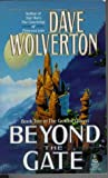 Wolverton, Dave: Beyond the Gate (The Golden Queen, Book Two)