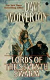 Wolverton, Dave: Lords of the Seventh Swarm (The Golden Queen, Book Three)