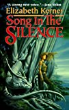 Kerner, Elizabeth: Song in the Silence