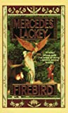 Lackey, Mercedes: Firebird