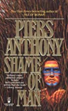 Shame of Man (Geodyssey) by Piers Anthony