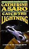 Asaro, Catherine: Catch the Lightning