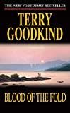 Goodkind, Terry: Blood of the Fold